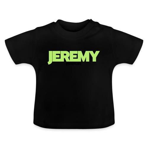 PWRPLNT_NAMES_JEREMY_01 - Baby T-Shirt