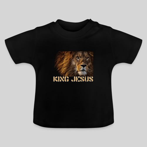 König Jesus der Löwe von Juda - Baby T-Shirt
