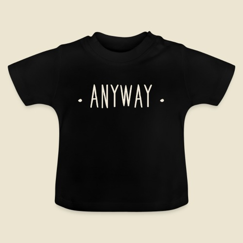 Anyway - T-shirt Bébé