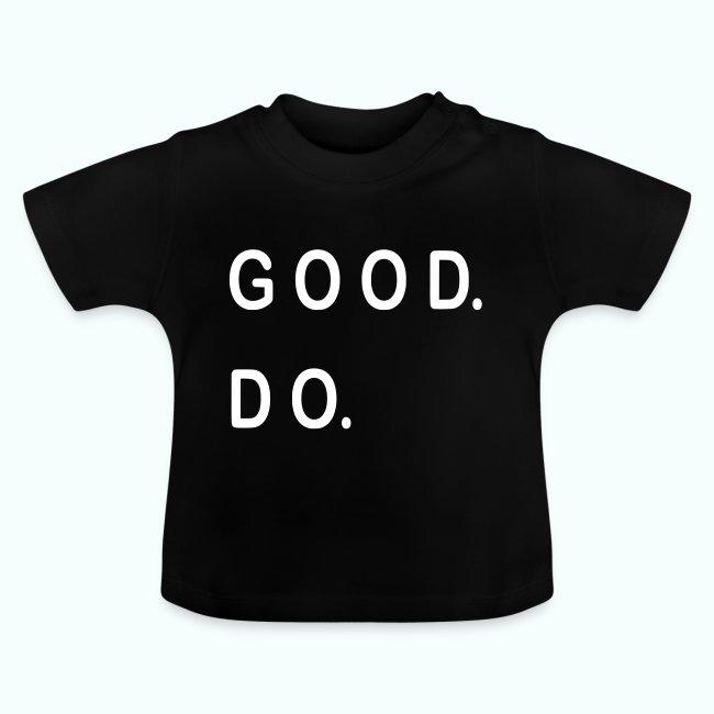 GOOD. DO.
