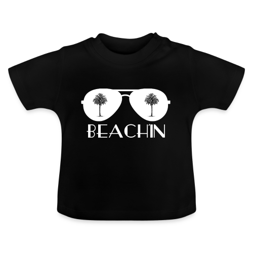 BEACH'IN - Beachlife - Baby T-Shirt