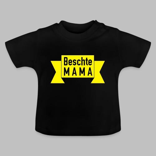 Beschte Mama - Auf Spruchband - Baby T-Shirt