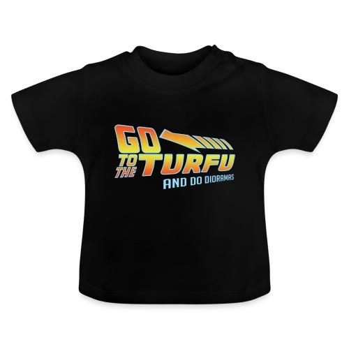 Go to the Turfu - T-shirt Bébé