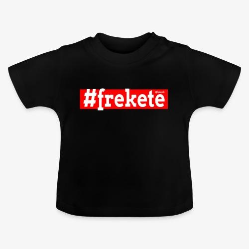 Frekete - Maglietta per neonato