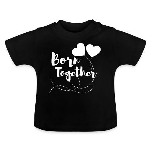 Born together Geschwister Zwillinge Partnerlook - Baby T-Shirt