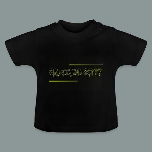 warum du 2 - Baby T-Shirt