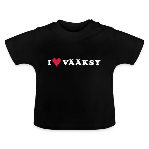 I LOVE VAAKSY - Vauvan t-paita
