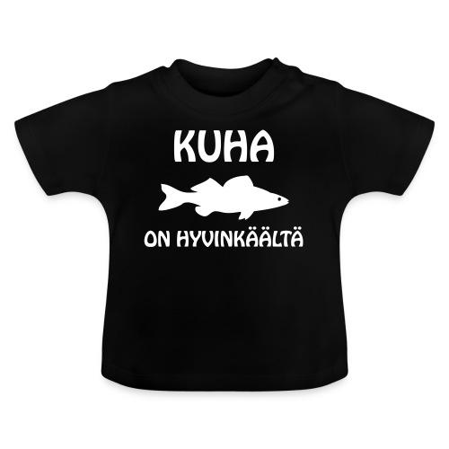 KUHA ON HYVINKÄÄLTÄ - Vauvan t-paita