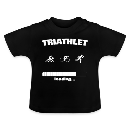 Triathlet loading... Baby Motiv - Baby T-Shirt