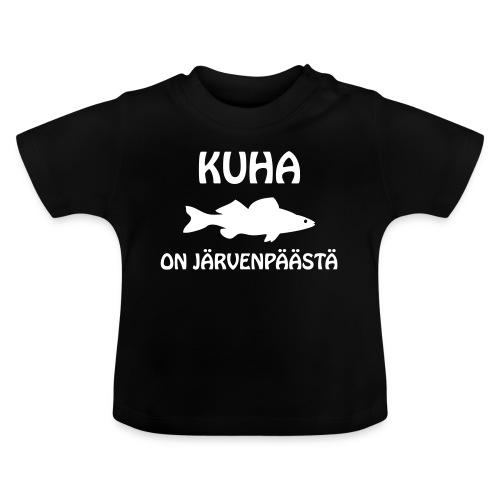 KUHA ON JÄRVENPÄÄSTÄ - Vauvan t-paita