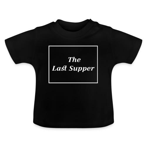 The Last Supper Leonardo Da Vinci Renaissance - Baby T-Shirt