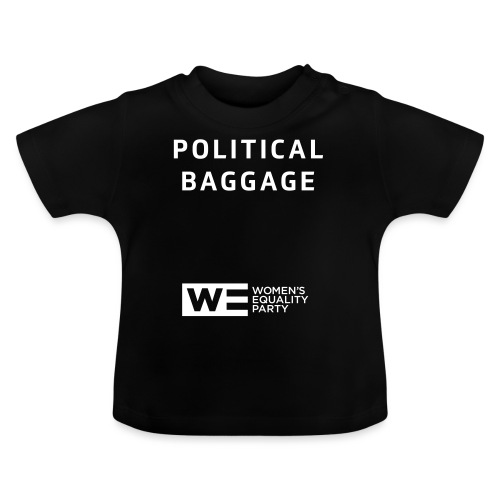 Political Baggage - Baby T-Shirt