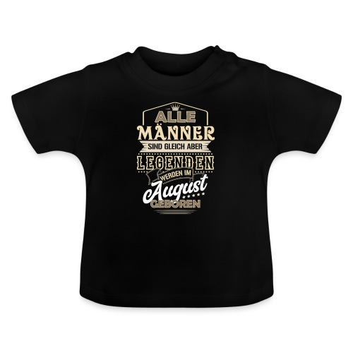 Mann Männer Legende Geburtstag Geschenk August - Baby T-Shirt