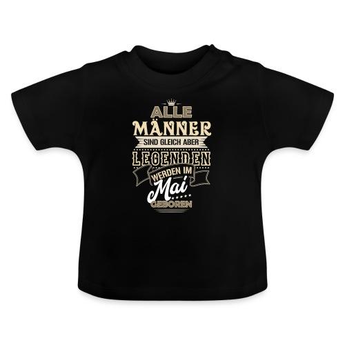 Mann Männer Legende Geburtstag Geschenk Mai - Baby T-Shirt