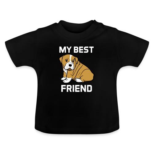 My Best Friend - Hundewelpen Spruch - Baby T-Shirt