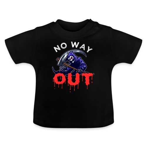 Grim Reaper No Way Out - Baby T-Shirt