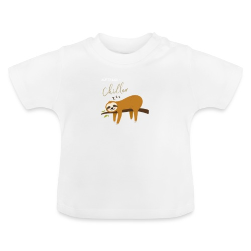 Auftragstchiller Super Cutes und Lustiges Design - Baby T-Shirt