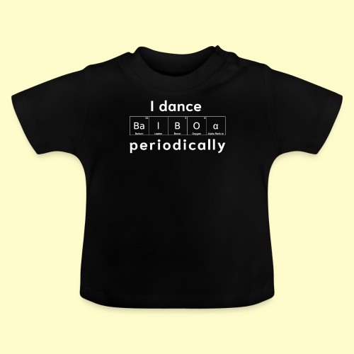 Balboa Swing Tanz Geschenk T-Shirt I Tanzkleidung - Baby T-Shirt