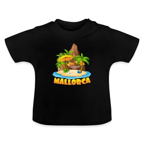 Mallorca - schau wie schön die Insel ist! - Baby T-Shirt