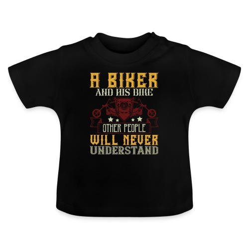 A biker and his bike. - Baby T-Shirt