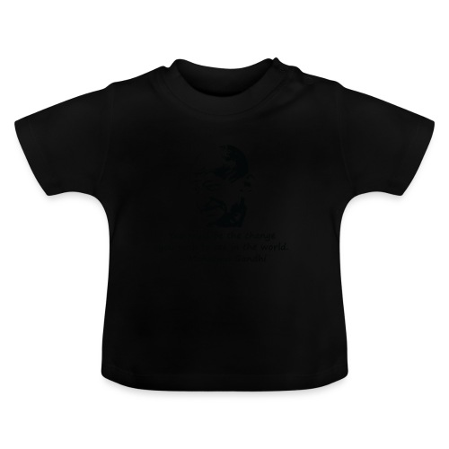 Be the Change - Baby T-Shirt