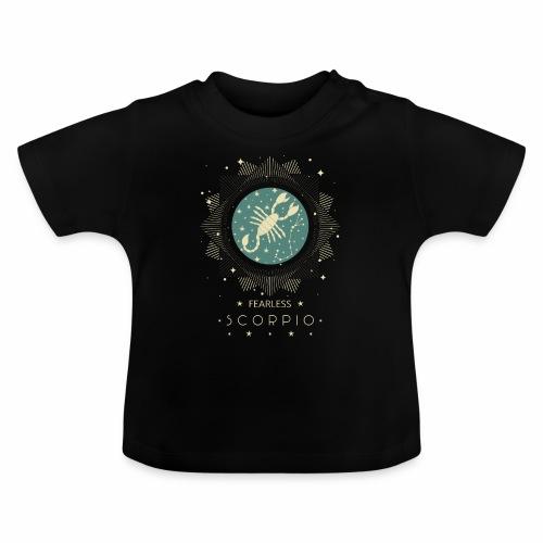 Sternzeichen Furchtloser Skorpion Oktober November - Baby T-Shirt