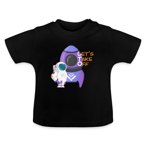 Let's take off - Baby T-Shirt