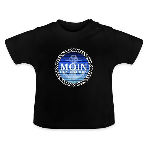 Moin ihr Spacken maritimer Retrokreis Geschenkidee - Baby T-Shirt