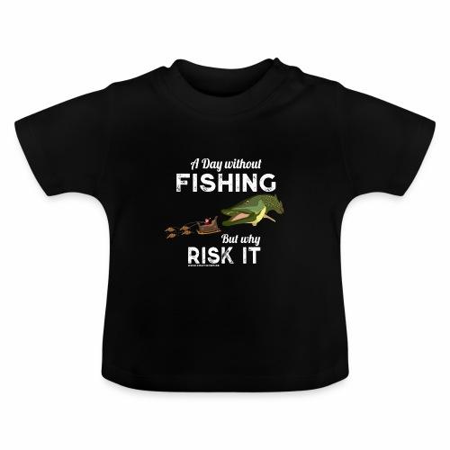 A Day Fishing Tag Angeln Weihnachten Hecht Weiß - Baby T-Shirt