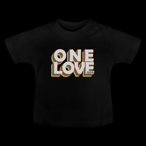 ONE LOVE - Baby T-Shirt