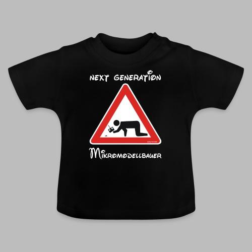 Warnschild Mikromodellbauer Next Generation - Baby T-Shirt