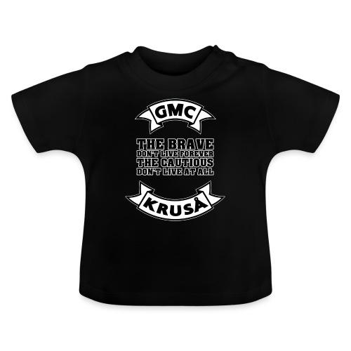 GMC THE BRAVE - Baby T-shirt