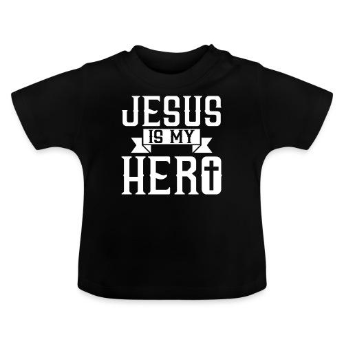 Jesus is my HERO - Christlich - Baby T-Shirt
