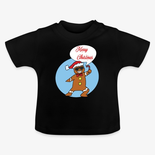Gingerbread man - Merry Christmas - Baby T-Shirt