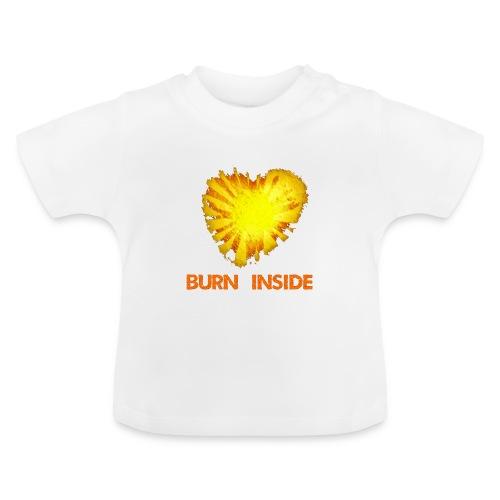 Burn inside - Maglietta per neonato
