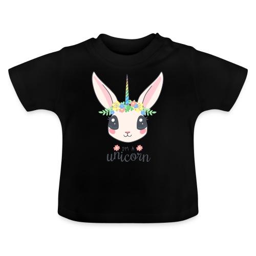 I am Unicorn - Baby T-Shirt