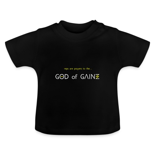 reps are prayers to the god of gains - Baby T-Shirt