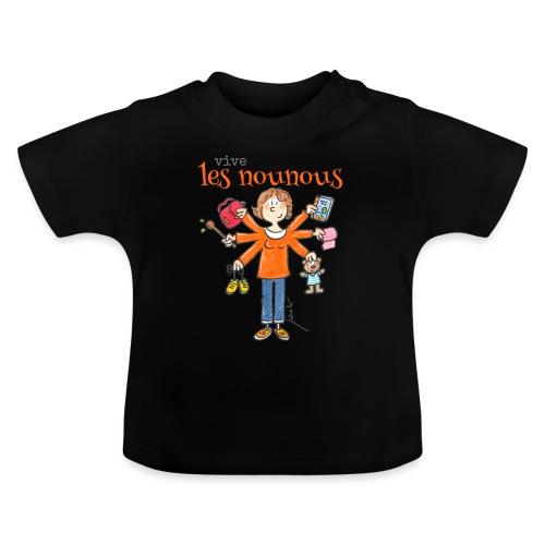 013 vive les nounous - T-shirt Bébé