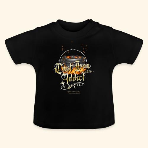 Cast Iron Addict - Baby T-Shirt