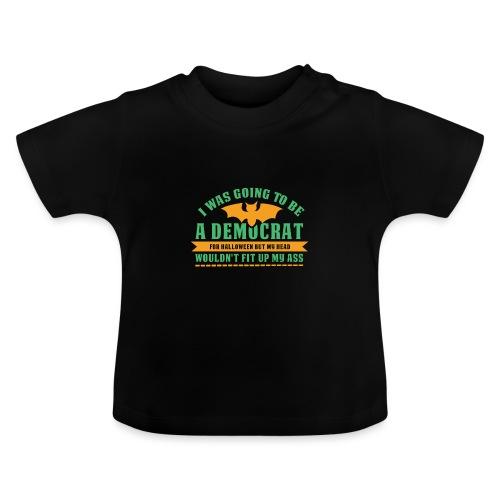 Ich wollte ein Demokrat zu Halloween sein - Baby T-Shirt