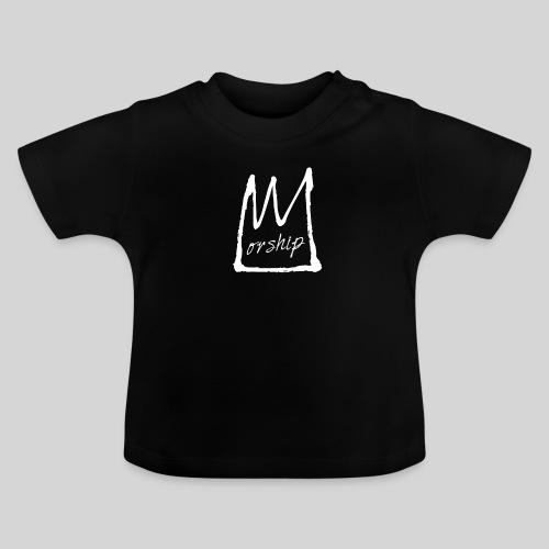 Worship Krone weiß - Lobpreis zu Jesus / Gott - Baby T-Shirt