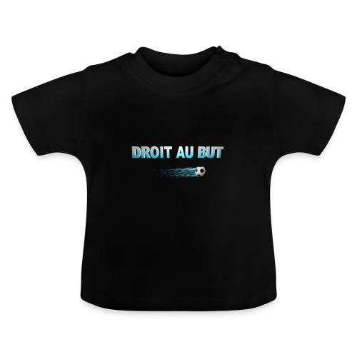 DROIT AU BUT - T-shirt Bébé