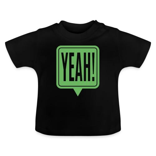 Yeah - T-shirt Bébé