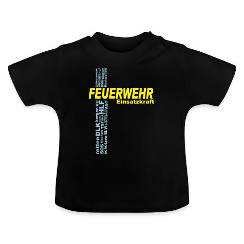 Feuerwehr Einsatzkraft - Baby T-Shirt