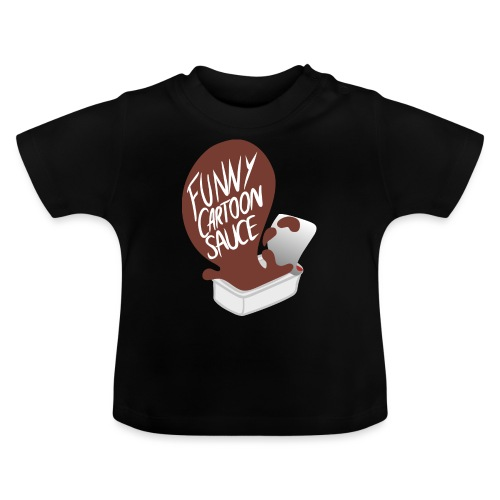 FUNNY CARTOON SAUCE - FEMALE - Baby T-Shirt