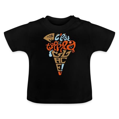 C'est trop la glace ! - T-shirt Bébé