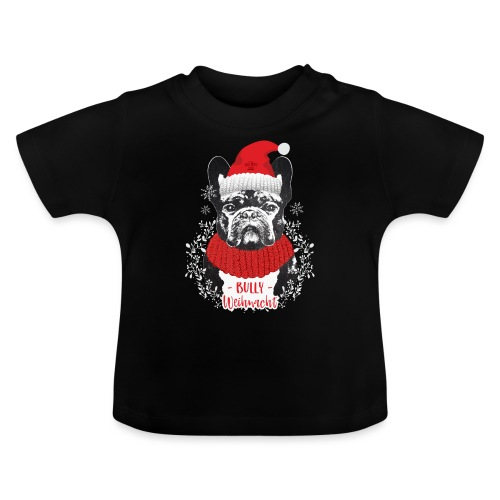 Bully Weihnacht Part 2 - Baby T-Shirt