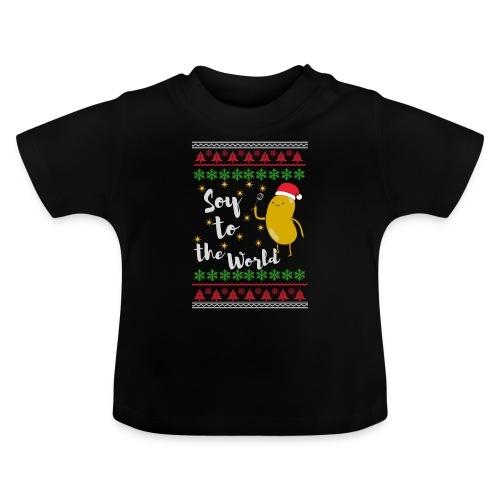 Soy to the world 1 - Baby T-shirt