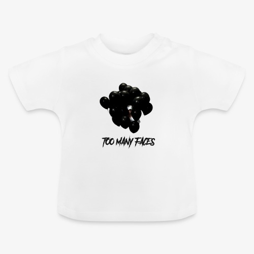 Too many faces (NF) - Baby T-Shirt