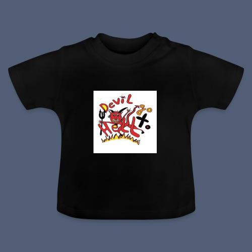 Devil go to hell - Baby T-Shirt